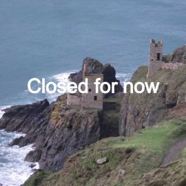 Cornwall tin-mines with text over, saying 'closed for now'
